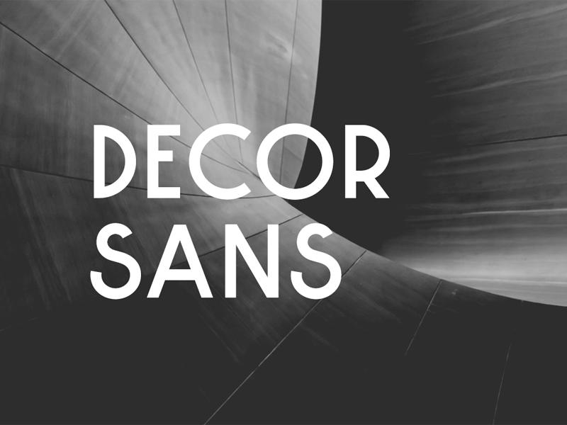 Decor Sans fonts font design font sans serif sans typography typeface type design type