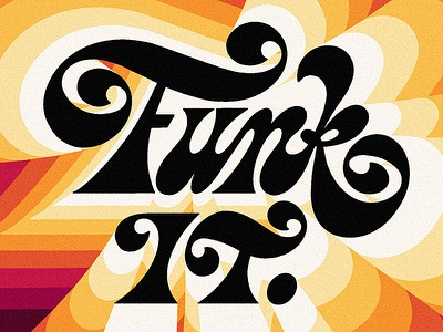 Funk It v2 mark van leeuwen markvanleeuwn letterforms seventies funky funk handmade art script illustration drawing handlettering design lettering typography type