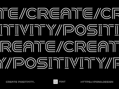 Pono Custom Font chicago hawaii tokyo create positivity fontself branding and identity typography custom font