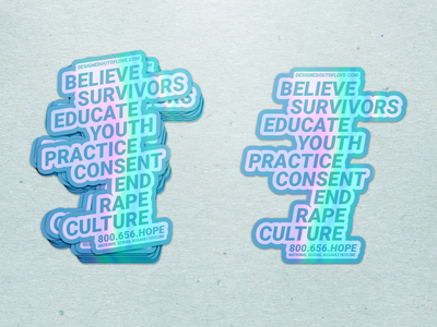 Sexual Assault Awareness Month [SAAM] Holographic Stickers designed out of love national sexual assault hotline national sexual assault hotline end rape culture practice consent educate youth believe survivors prevention awareness child abuse prevention month sexual assault awareness month