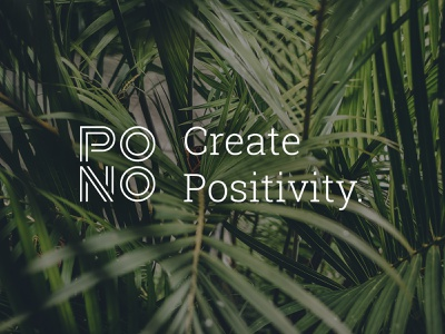 Create Positivity live pono design studio custom font branding and identity mantra motto tagline brand identity branding logo make a difference positive impact positive change hawaiian do good create positivity pono design studio