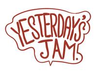 Yesterday's Jam