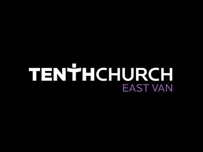 Tenth Church East Van wordmark typography church design graphicdesign branding eastvan vancouver tenthchurch logo logodesign