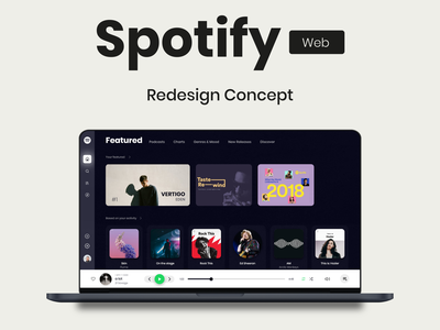 Spotify Web Redesign Concept redesign spotify web webdesign spotify prototypeanimation appdesign app uidesign prototype interaction animation ux ui design