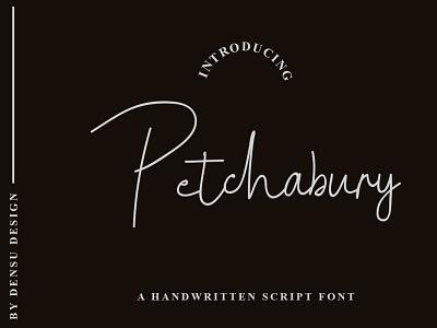 Petchabury Font handwritten font display unique branding typography graphicdesign handlettering font handwritten monoline signature