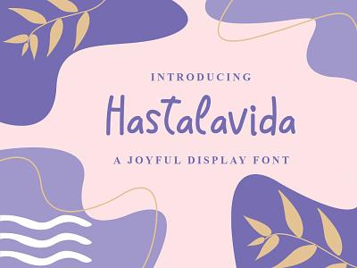Hastalavida Font cool logo font design handwritten font graphicdesign unique handlettering branding display font