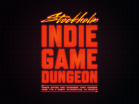Stockholm Indie Game Dungeon