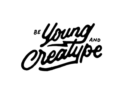 Be Young And Creatype