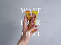 WAIT FOR THAT