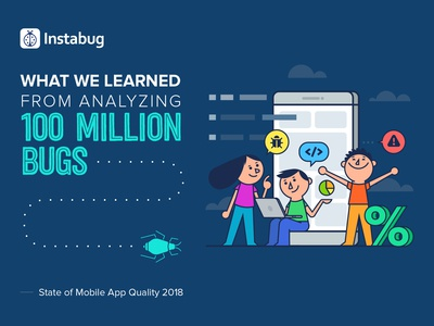 Instabug's Report - State of Mobile App Quality 2018
