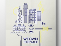 Poster - We own this place