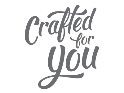 Crafted For You