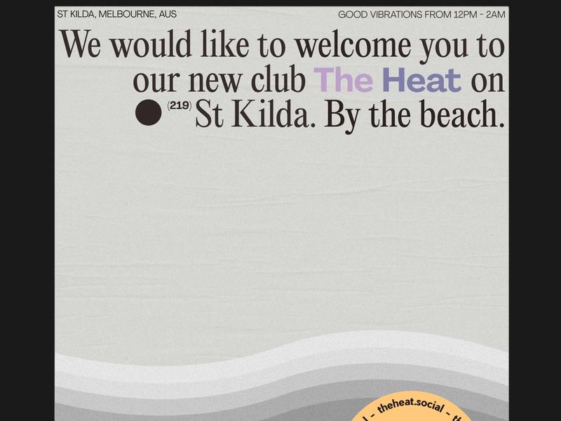 The Heat, Melbourne - Nightclub concept music art event branding australia nightlife nightclub music typography brand design poster art poster branding concept branding