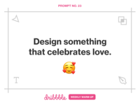 Design Something that Celebrates Love