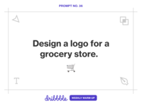 Design a Logo for a Grocery Store logo design market supermarket grocery logo challenge prompt fun community design weekly warm-up dribbbleweeklywarmup