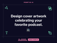 Design Cover Artwork for Your Favorite Podcast learn learning design podcast overtime challenge prompt community dribbbleweeklywarmup weekly warm-up dribbble