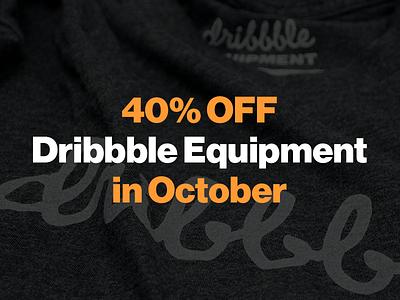 40% OFF Dribbble Equipment in October neuehaasgrotesk dribbble equipment sale