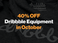 40% OFF Dribbble Equipment in October