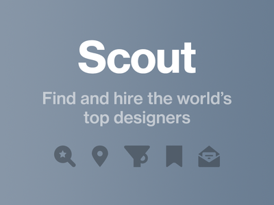 Introducing Scout—Find and Hire the World's Top Designers hiring scout dribbble