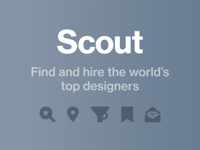 Introducing Scout—Find and Hire the World's Top Designers