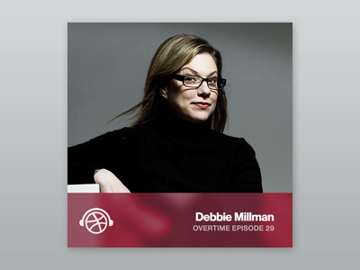 Overtime with Debbie Millman