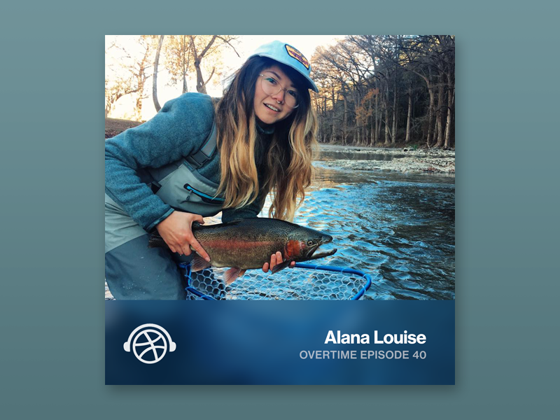Overtime with Alana Louise brewery branding fly fishing podcast overtime