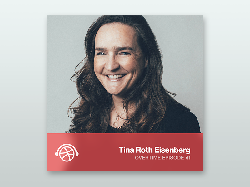 Overtime with Tina Roth Eisenberg