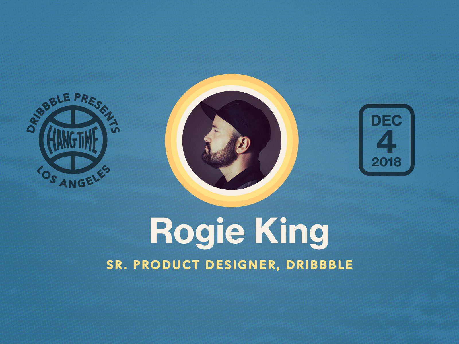 Hang Time LA Speaker Spotlight on Rogie King