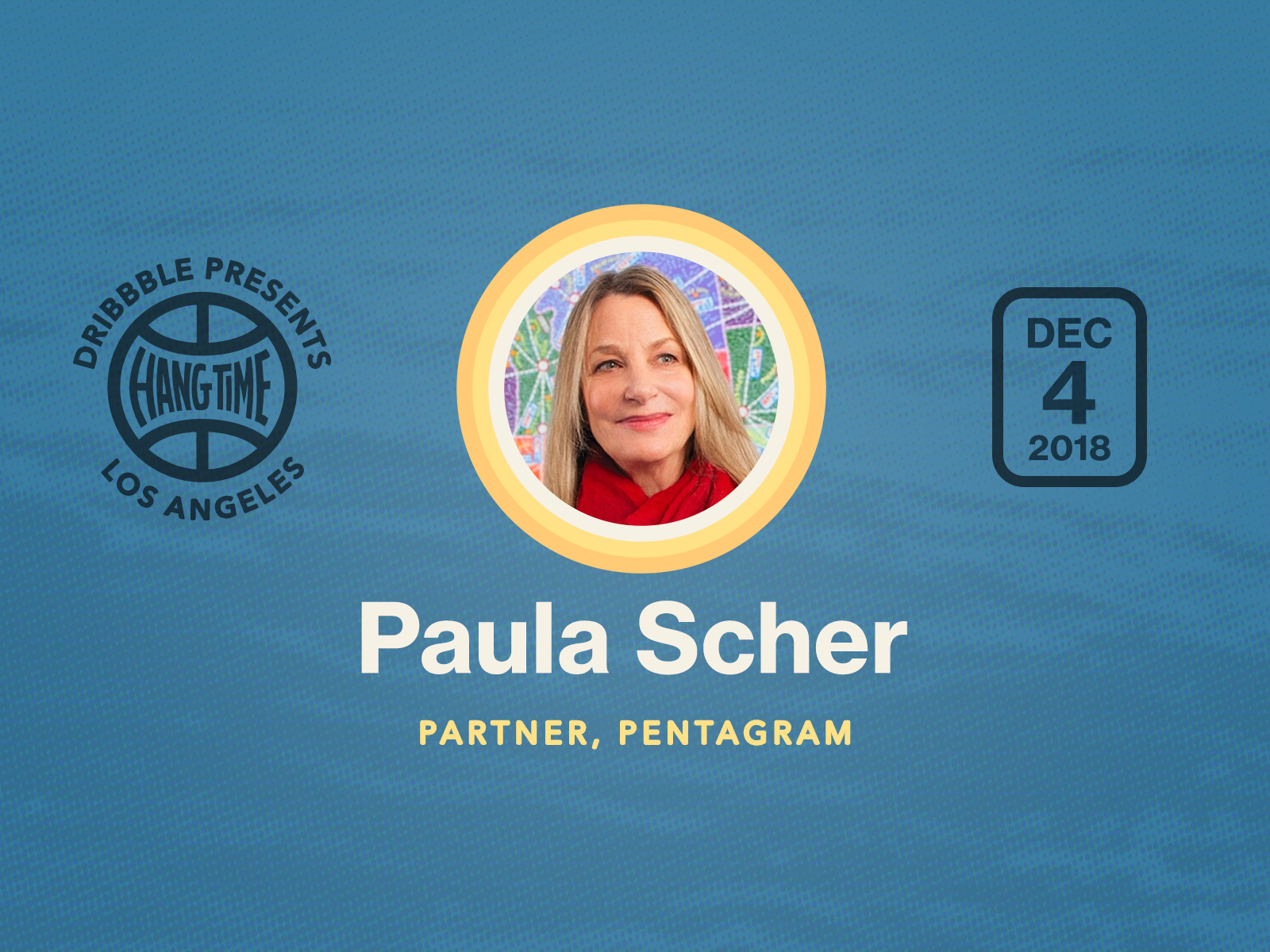 Hang Time LA Speaker Spotlight on Paula Scher