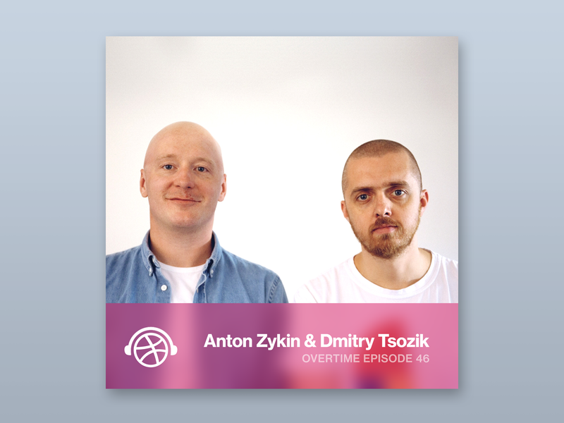Overtime with Clay's Anton Zykin and Dmitry Tsozik skeuomorphic overtime dribbble podcast