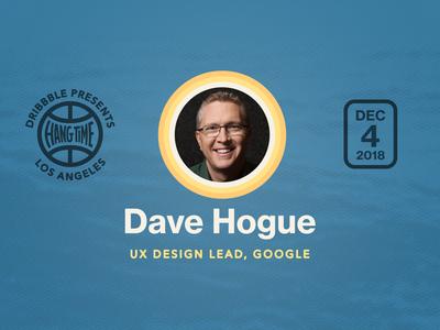 Hang Time LA Speaker Spotlight on Dave Hogue
