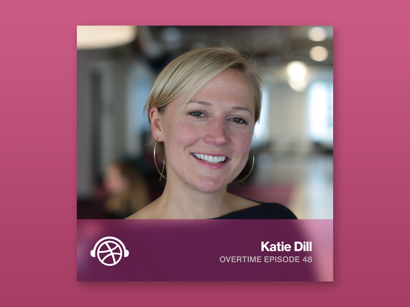 Overtime with Katie Dill lyft design manager design overtime dribbble