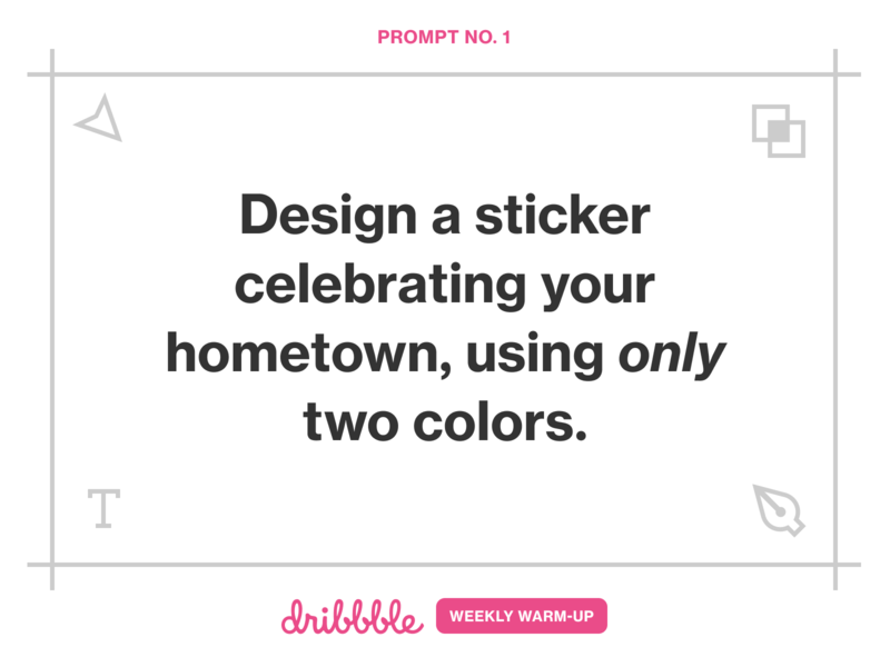 Design a Sticker for Your Hometown community learn grow play explore experiment practice weekly warm-up