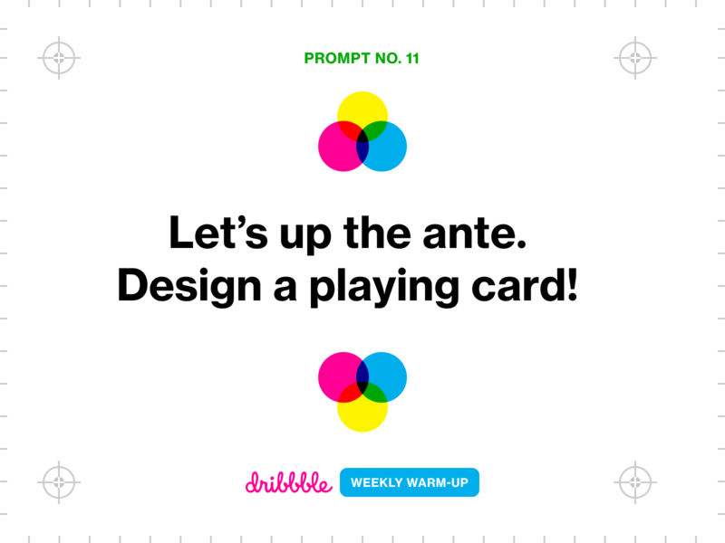 Design a Playing Card experiment playing card fun community growth learning challenge prompt webdesign weekly warm-up dribbbleweeklywarmup