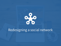 Redesigning a social network
