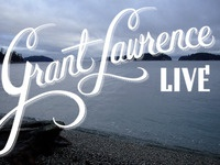 Grant Lawrence Live