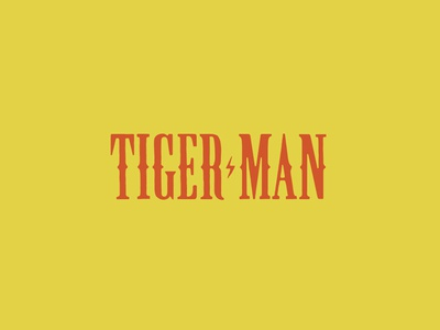 Tiger Man lettering typography