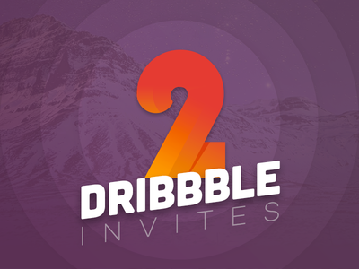 Dribbble Invites typography 2d invites two number invitation illustration dribbble