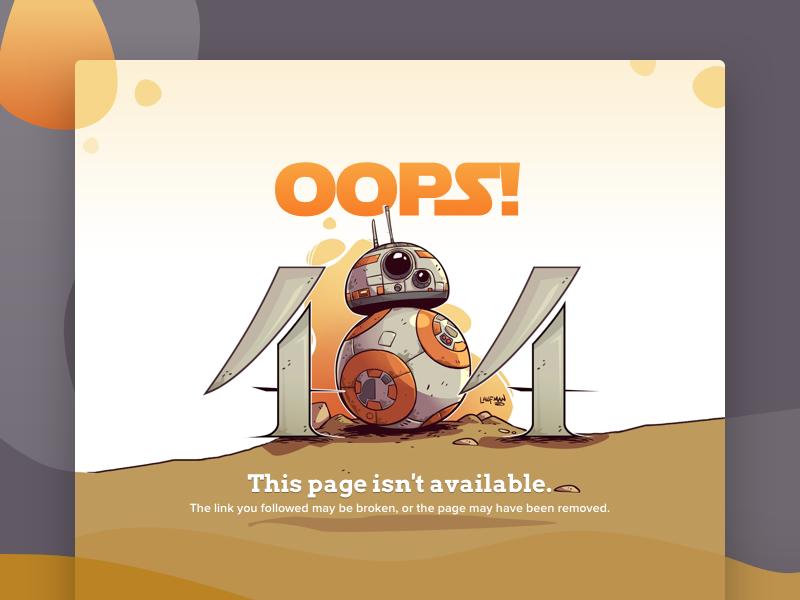 404 Page - UI Weekly Challenge 404 bb-8 star wars error illustration web not found interface ui ux design desert