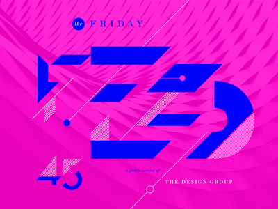 Friday Feed 45 abstract bright bold type lettering