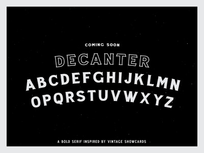 Decanter - Coming Soon texture old type vintage font