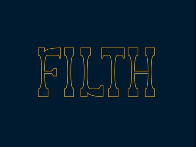 Filth sign retro vintage type typography font