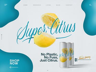 Super Citrus Landing page citrus lemon product website design web design graphic design hand lettered type design typography hand lettering lettering