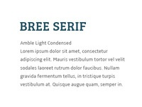 Typeface combination: Bree Serif + Amble Light Cond