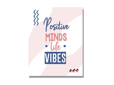 positive life minds vibes