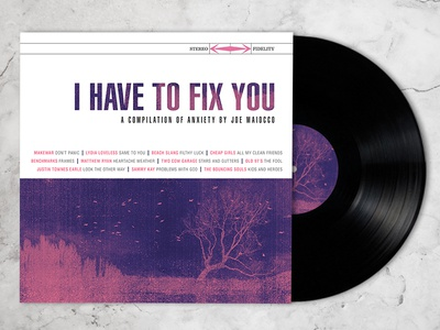 I Have To Fix You :: A Compilation of Anxiety distressed grunge packaging vinyl playlist music anxiety