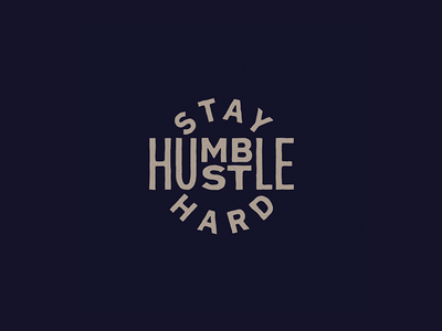 Stay Humble hustle humble hand lettering lettering illustration