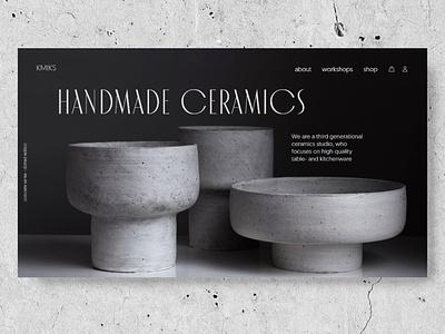 ceramics e-commerce store hero concept blackandwhite black  white ui concept typo typogaphy ceramics ui design uidesign landingpage minimal clean ui web design ui