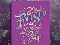 Stay Focused and Never Give Up - Typography 2016 Agenda