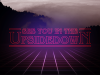 Stranger Things - See You In The Upsidedown